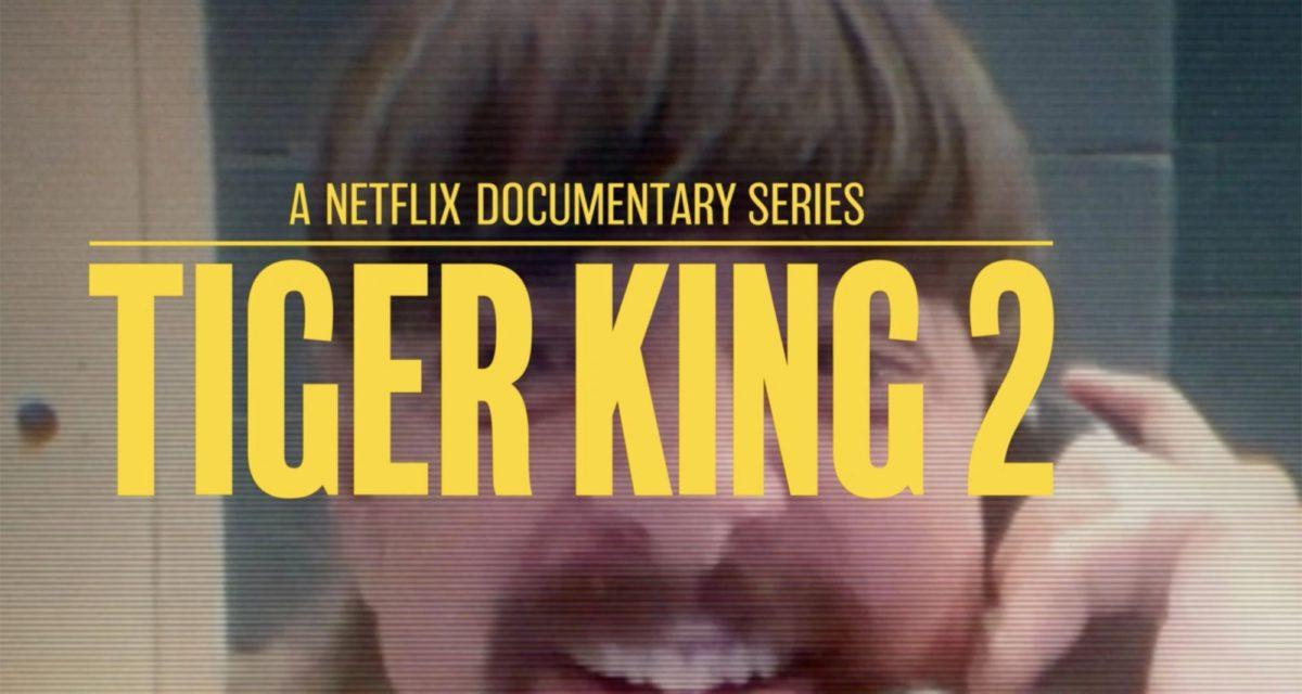 Netflix Tiger King 2 Season 2